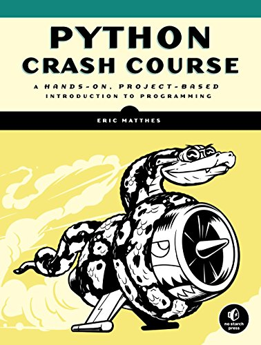 Python Crash Course: an introduction to practical, project-based programming