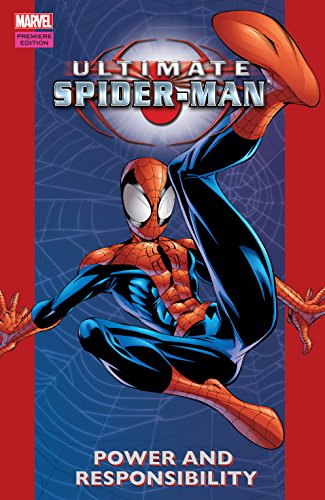 Ultimate Spider-Man Vol. 1: Power and Responsibility (Ultimate Spider-Man (2000-2009))