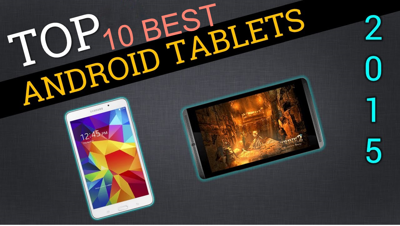 The 10 best Android tablets