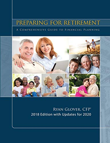 Preparing for retirement for 2020: a comprehensive guide to financial planning
