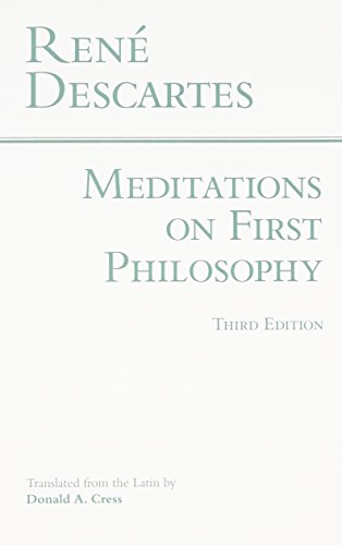 Meditations on the First Philosophy (Hackett Classics)