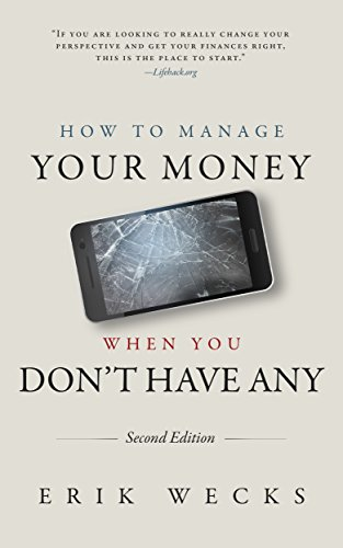 How to manage your money when you don't have it (second edition)