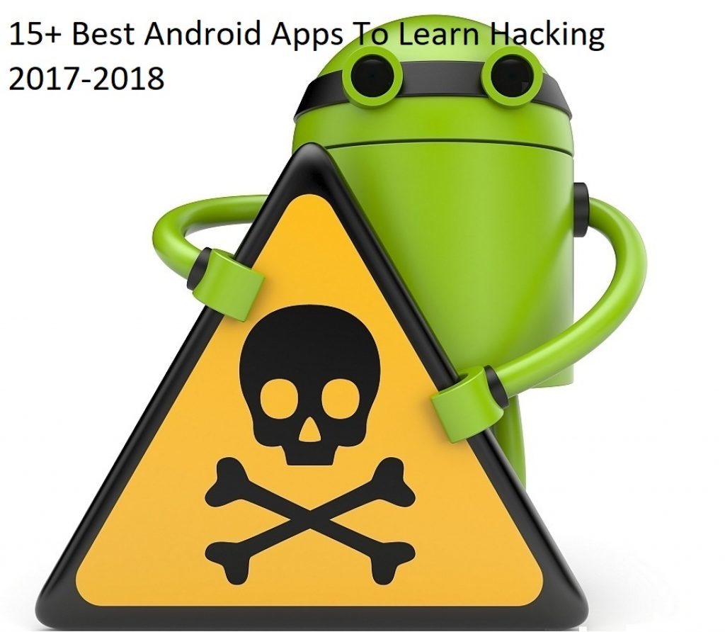15 Best Android Apps To Learn Hacking For 2020 Techgadgetguides